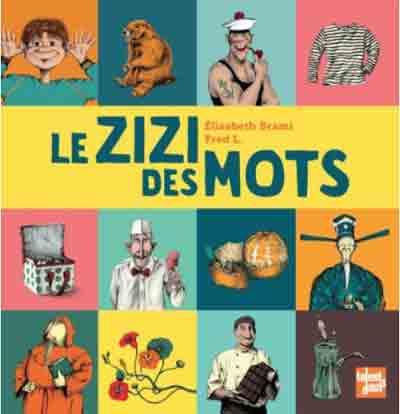 le_zizi_des_mots