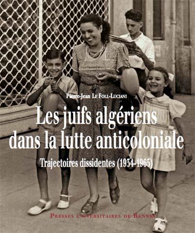 juifs_algeriens_ds_lutte_anticoloniale