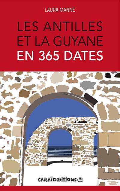 antilles_guyane_365_dates