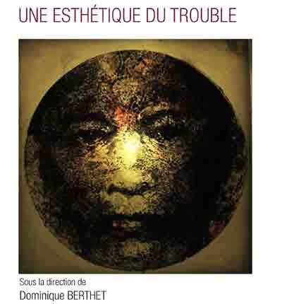 une_esthetique_du_trouble