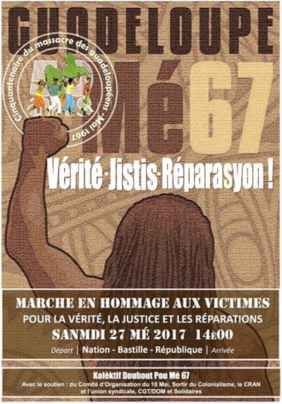 Marche de commémoration. Mai 67 en Guadeloupe, 50 ans et après(...)