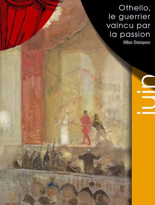 Othello, le guerrier vaincu par la passion, m.e.s. de Jean-José(...)