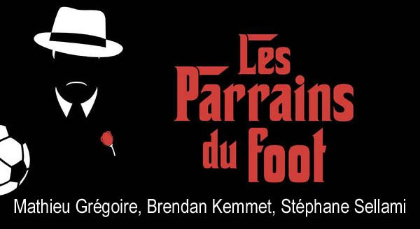 « Les parrains du football » : « La fascination des voyous pour les(...)