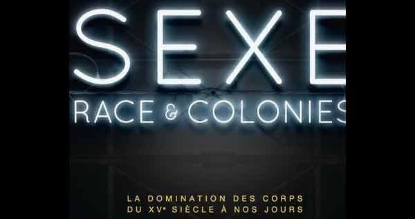 « Sexe, Race et Colonies » est bien un ouvrage d'histoire
