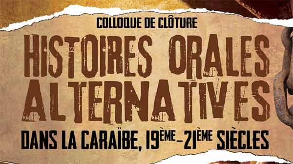 « Histoires orales alternatives dans la Caraïbe XIXème -XXIème siècle(...)