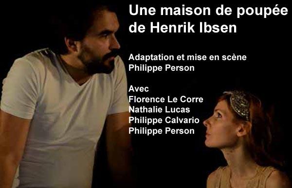 Une maison de poupée de Henrik Ibsen, adaptation et m.e.s. Philippe(...)
